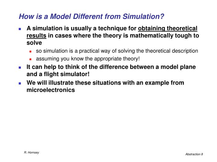 How is a Model Different from Simulation?