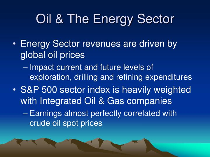 Oil & The Energy Sector