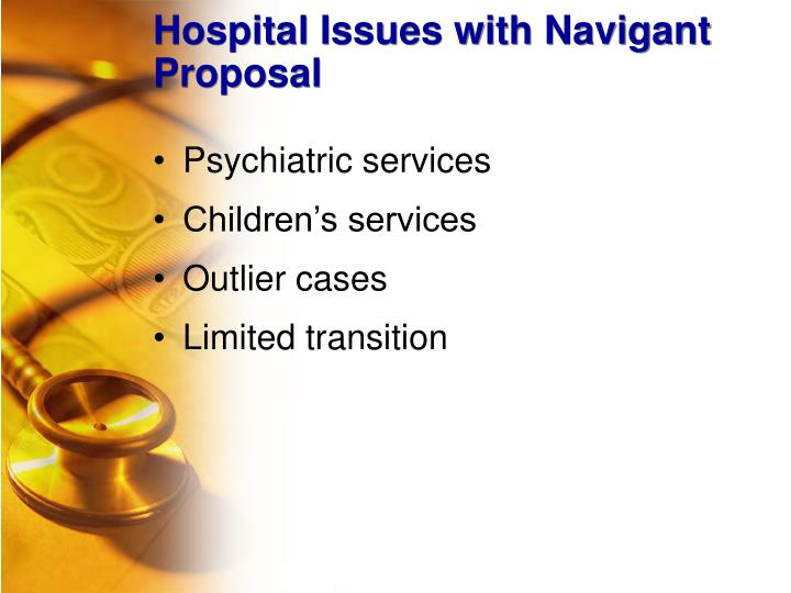 Hospital Issues with Navigant Proposal