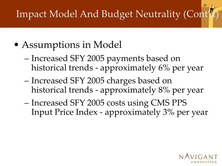 Impact Model And Budget Neutrality (Cont'd)