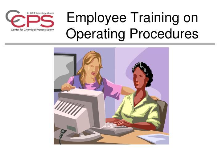 Employee Training on Operating Procedures