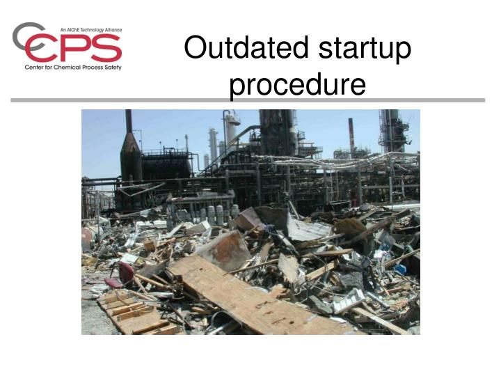 Outdated startup procedure