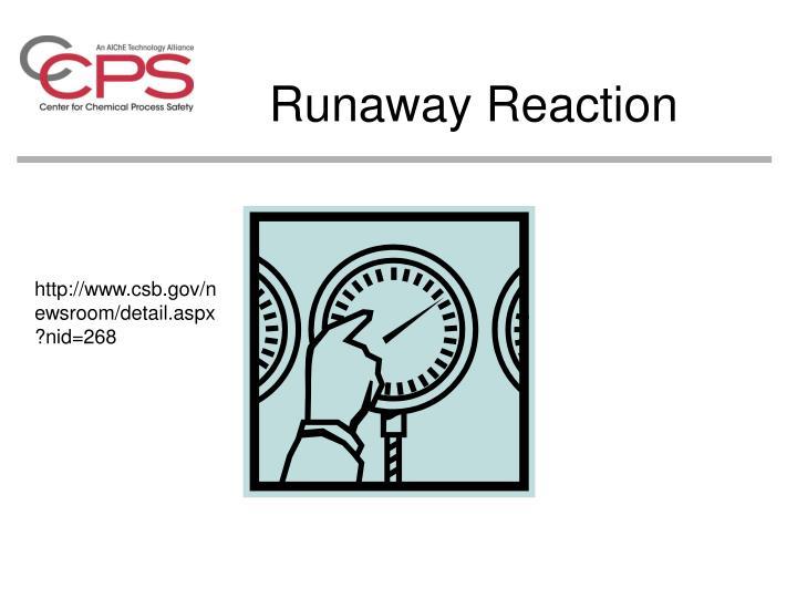 Runaway Reaction