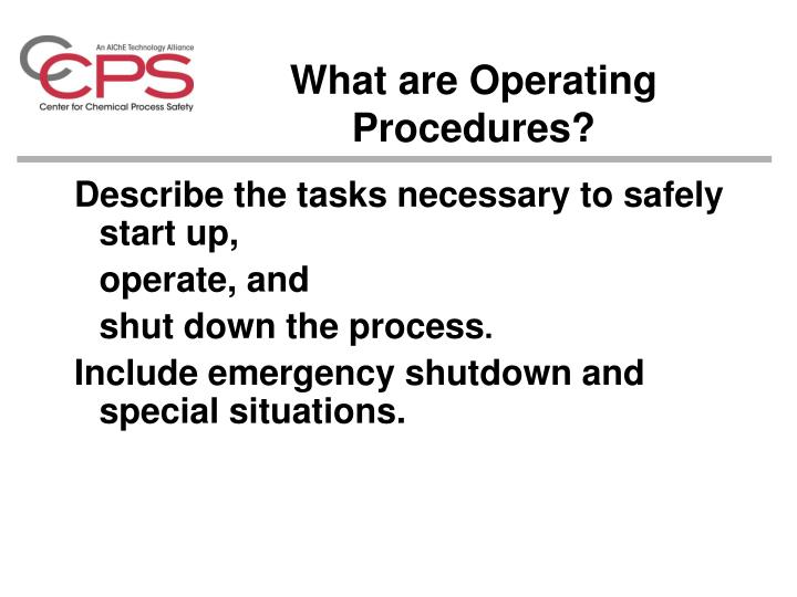 What are Operating Procedures?
