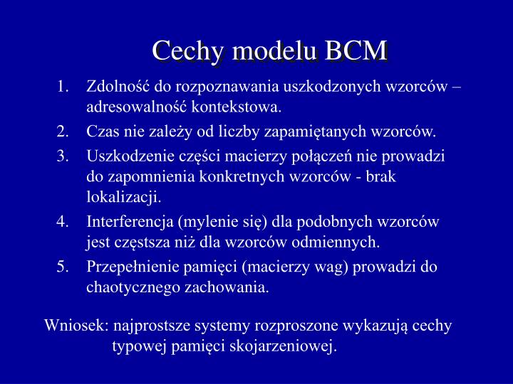 Cechy modelu BCM