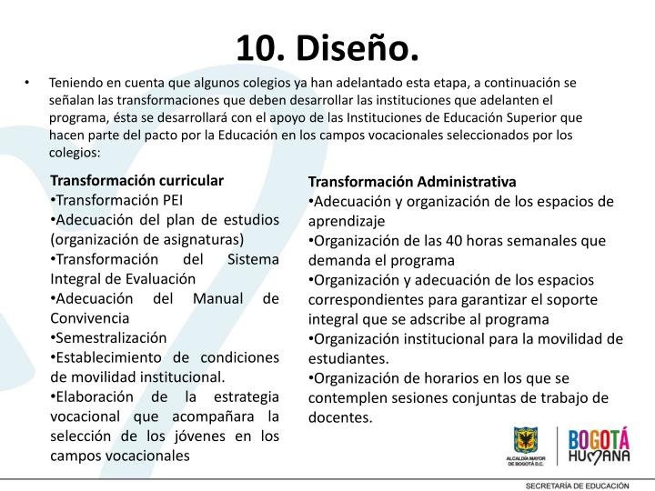 10. Diseño.
