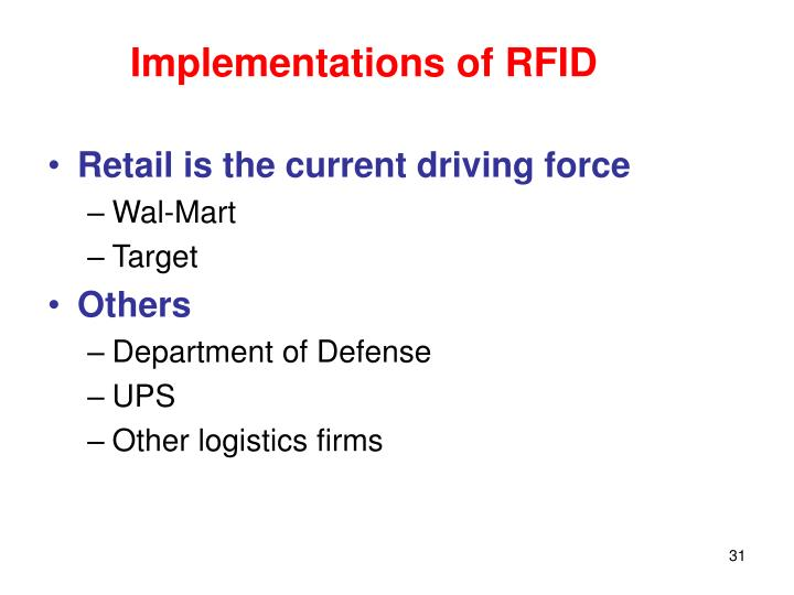 Implementations of RFID