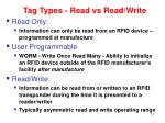 tag types read vs read write