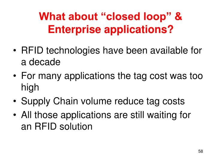 "What about ""closed loop"" & Enterprise applications?"