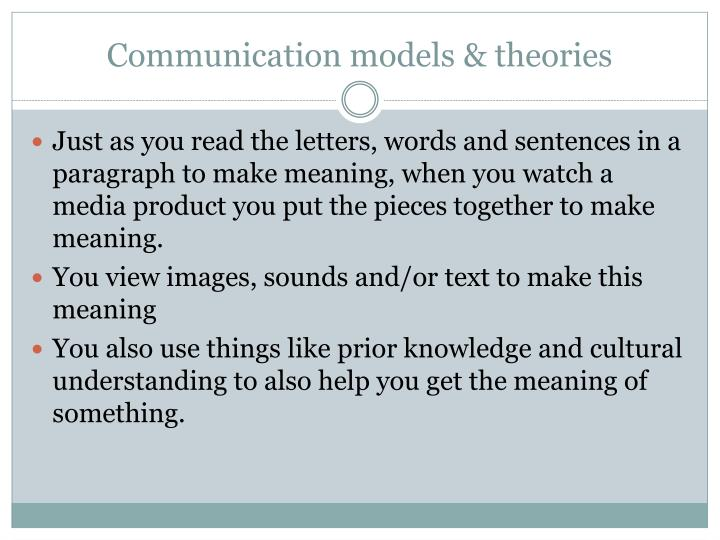 Communication models & theories