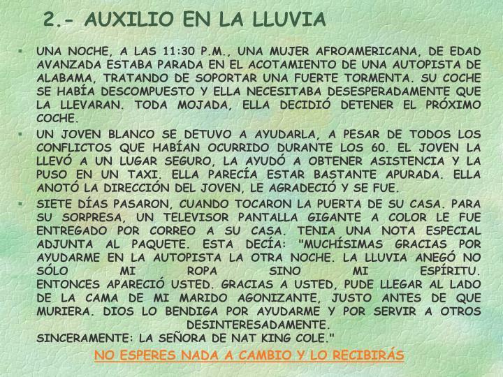 2.- AUXILIO EN LA LLUVIA