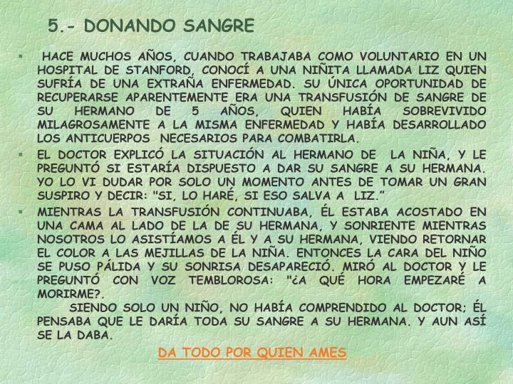 5.- DONANDO SANGRE