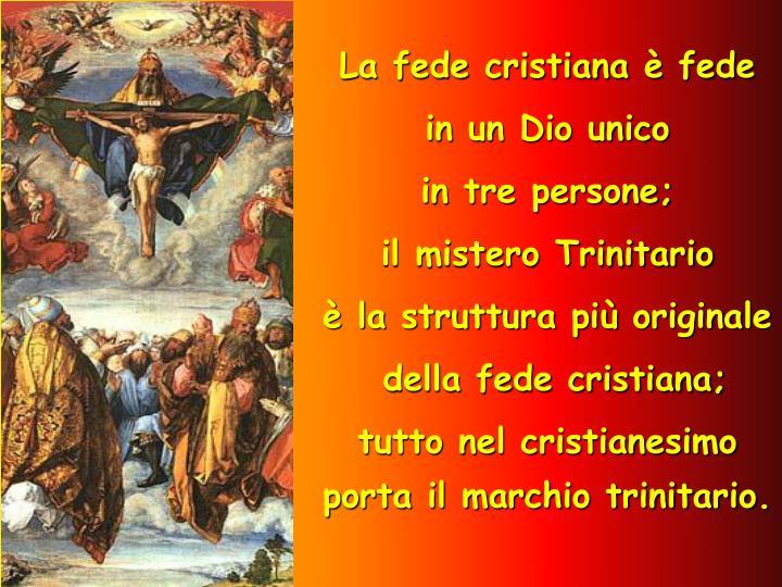 La fede cristiana è fede