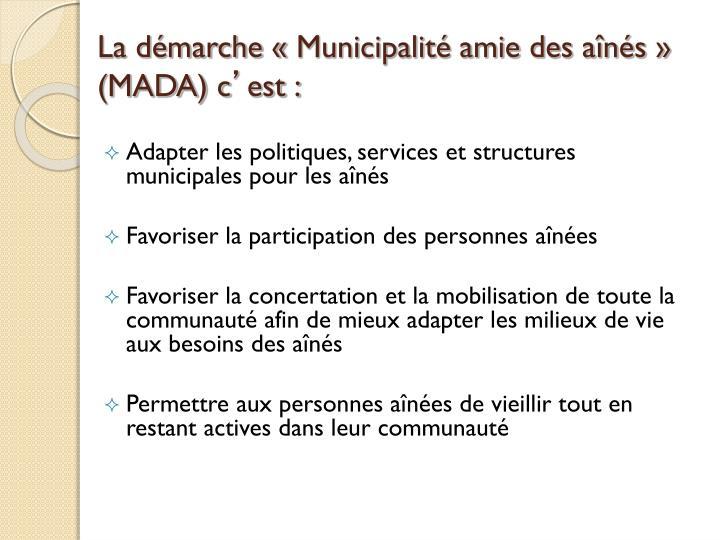 La démarche «Municipalité amie des aînés» (MADA) c