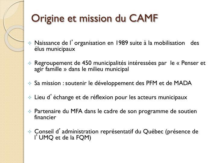 Origine et mission du CAMF