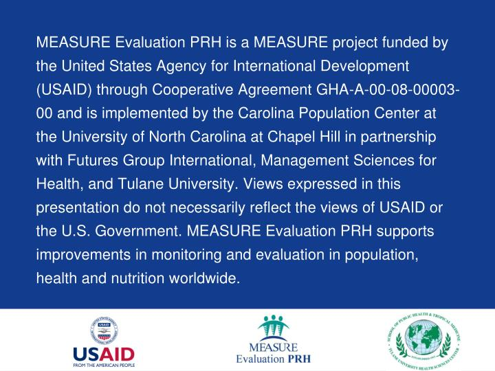 MEASURE Evaluation PRH is a MEASURE project funded by