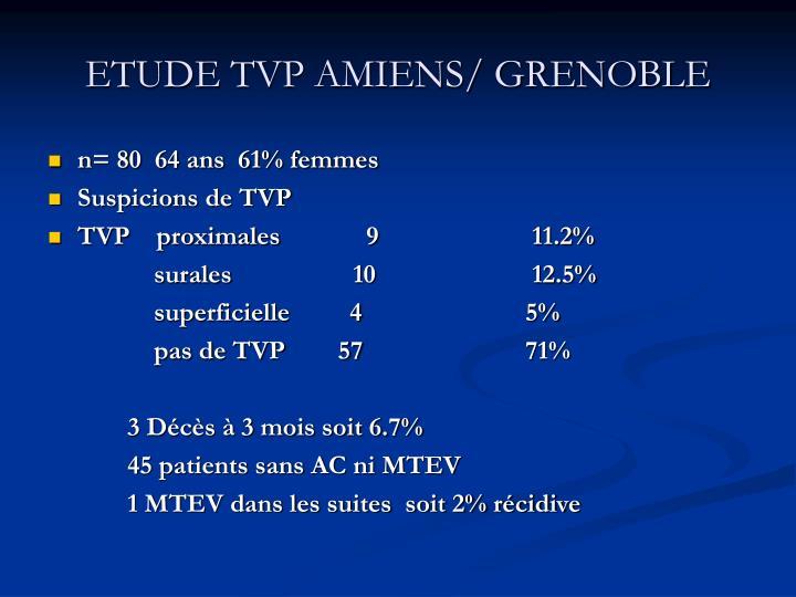 ETUDE TVP AMIENS/ GRENOBLE
