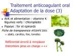 traitement anticoagulant oral adaptation de la dose 3