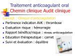 traitement anticoagulant oral chemin clinique audit clinique