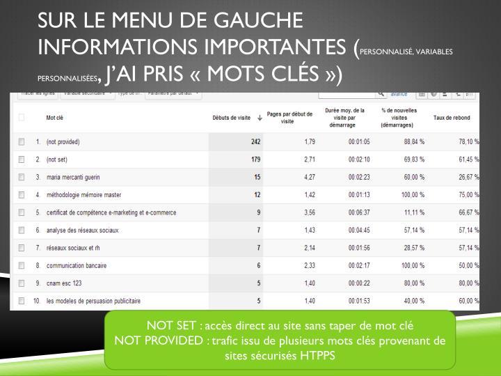 SUR LE MENU DE GAUCHE INFORMATIONS IMPORTANTES (