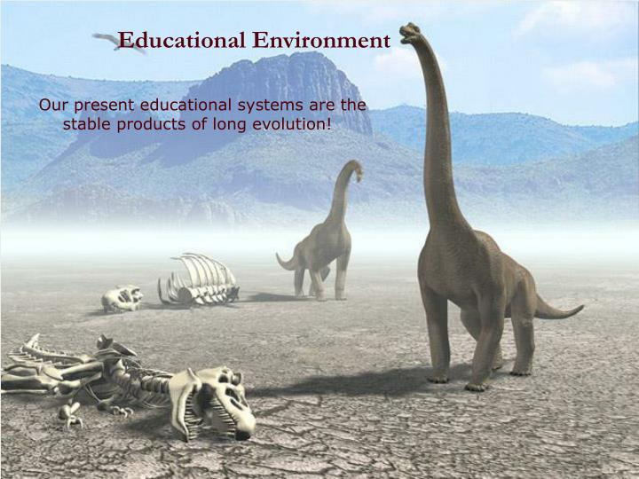 Educational Environment