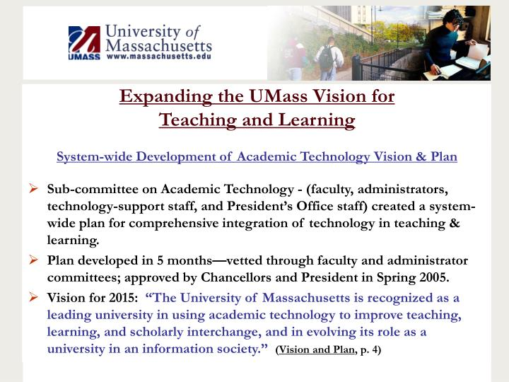 Expanding the UMass Vision for