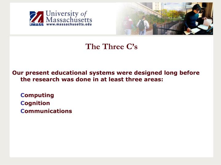 The three c s
