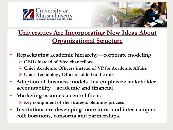 Universities Are Incorporating New Ideas About Organizational Structure