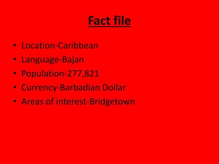Fact file