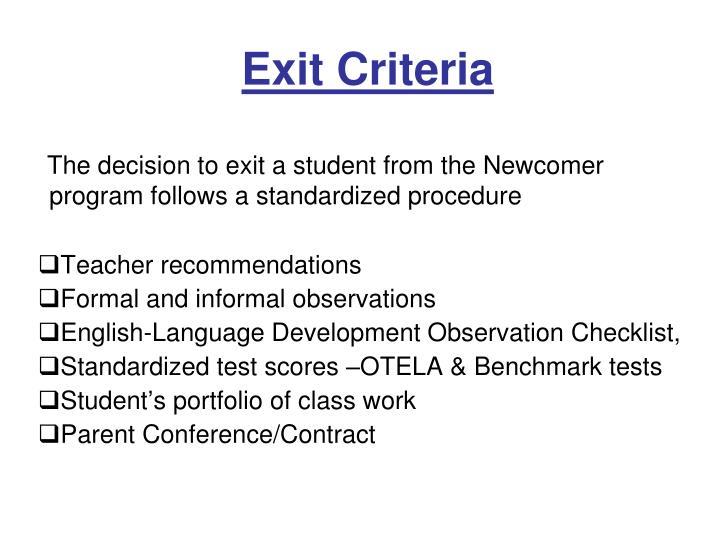 Exit Criteria