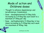 mode of action and childrens doses