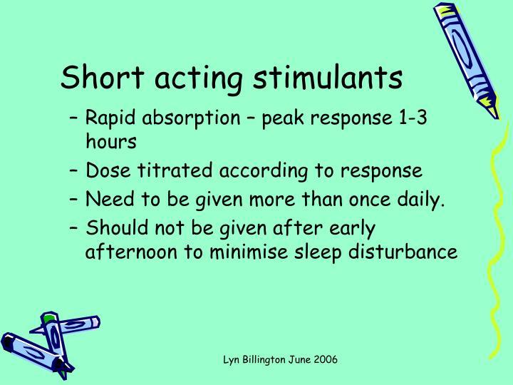 Short acting stimulants