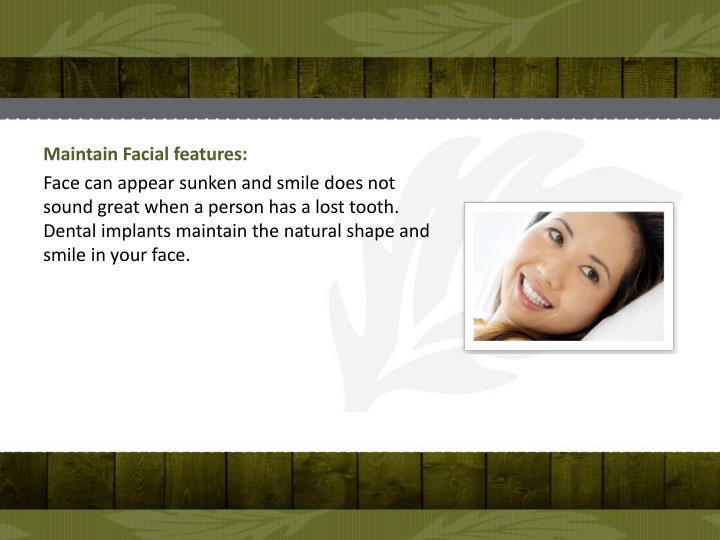 Maintain Facial features: