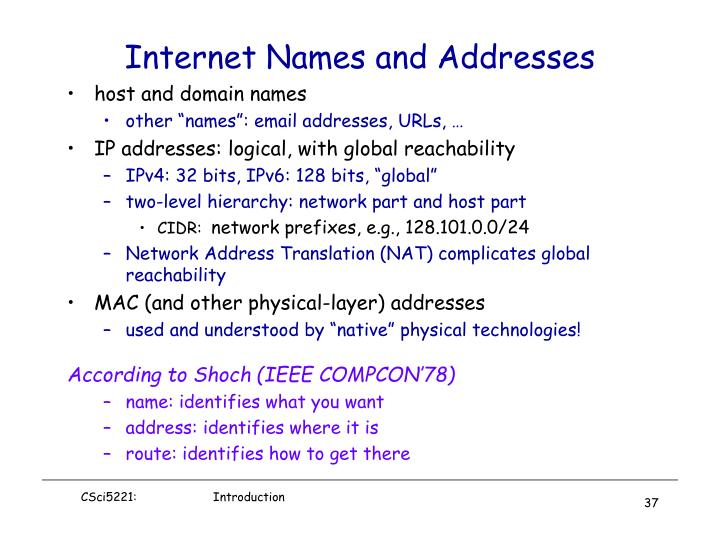 Internet Names and Addresses