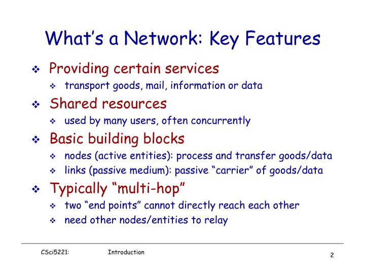 What s a network key features