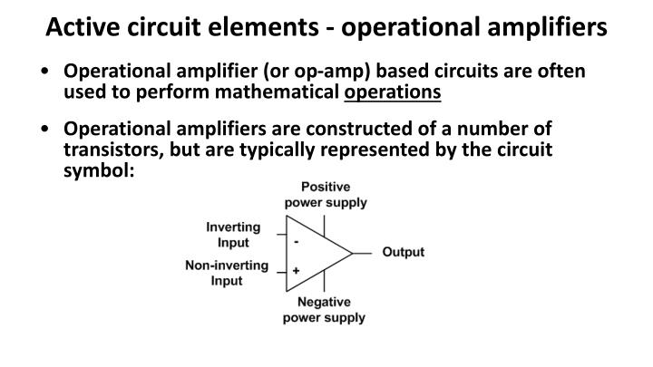 Active circuit elements - operational amplifiers