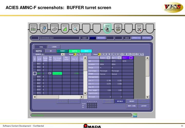 ACIES AMNC-F screenshots:  BUFFER turret screen