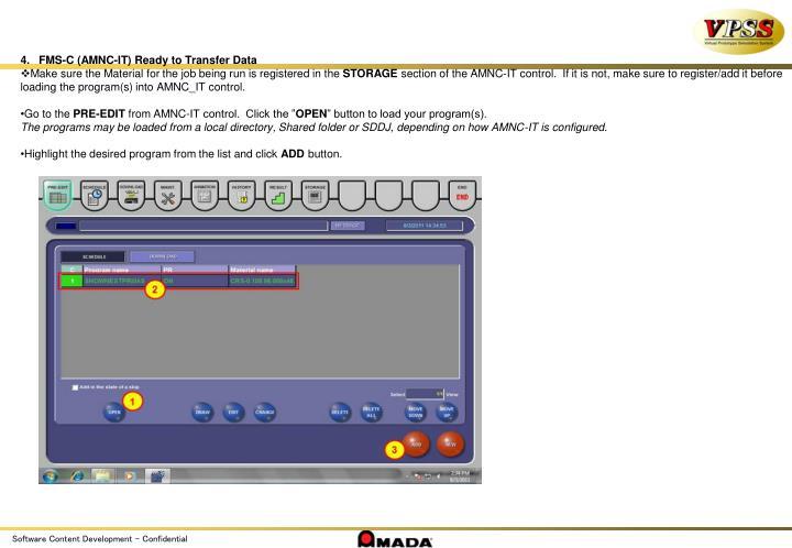 FMS-C (AMNC-IT) Ready to Transfer Data