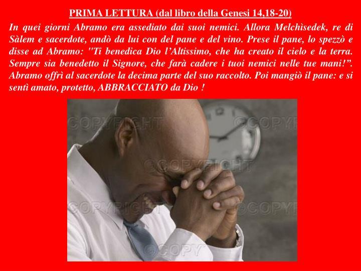PRIMA LETTURA (dal libro della Genesi 14,18-20)
