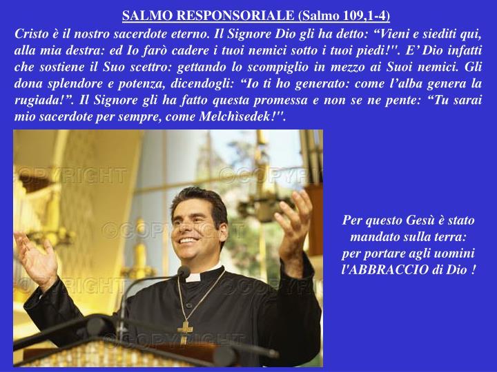 SALMO RESPONSORIALE (Salmo 109,1-4)