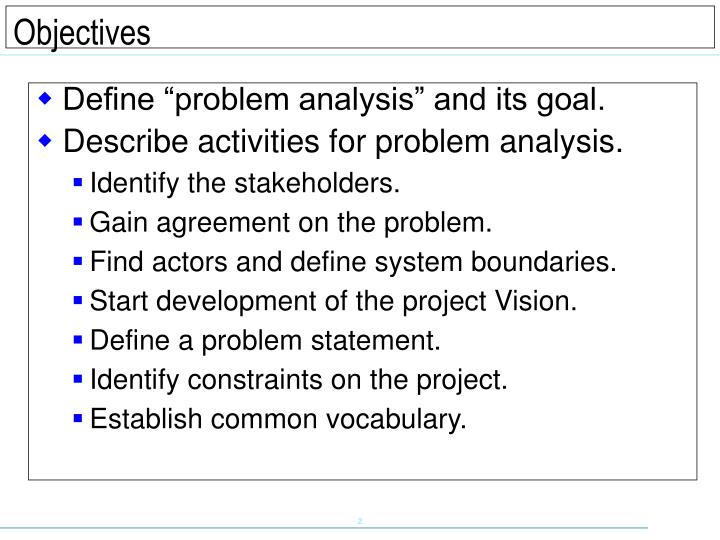 """Define """"problem analysis"""" and its goal."""