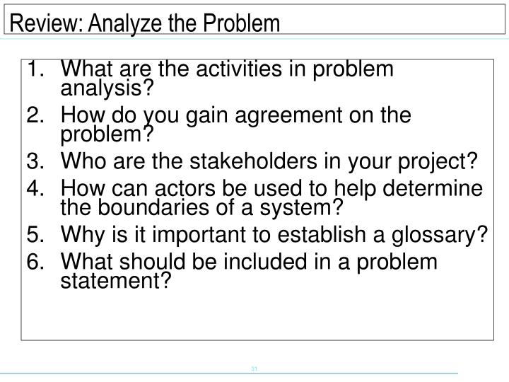 What are the activities in problem analysis?