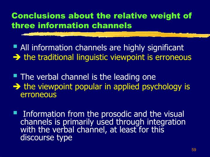Conclusions about the relative weight of three information channels