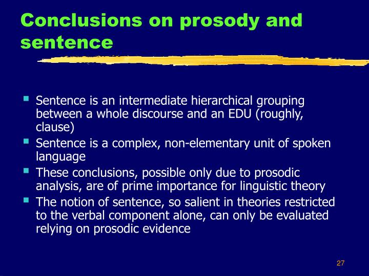 Conclusions on prosody and sentence