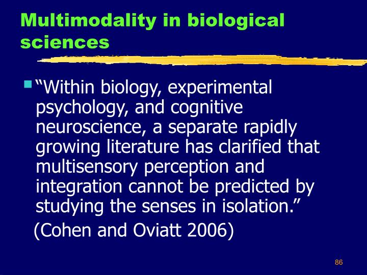 Multimodality in biological sciences