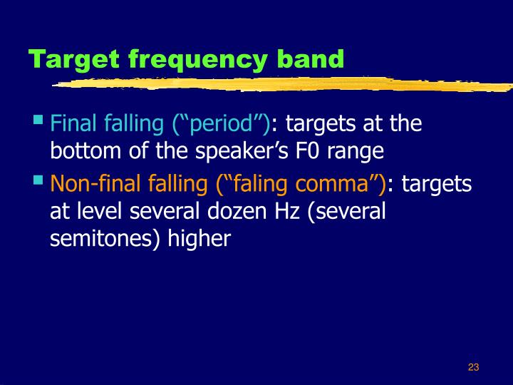 Target frequency band