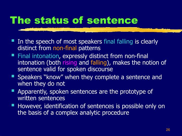 The status of sentence