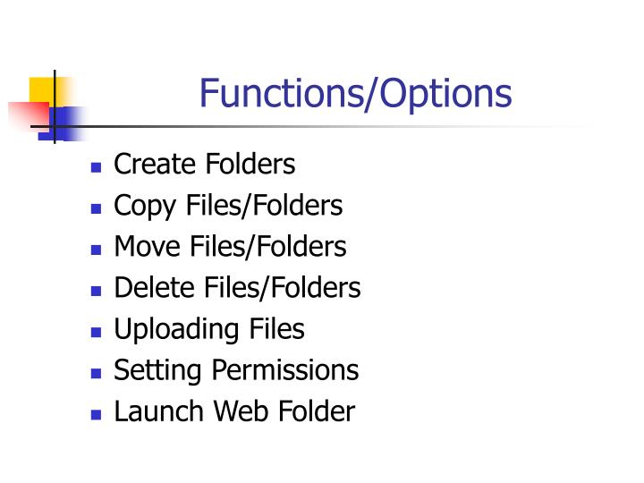 Functions/Options