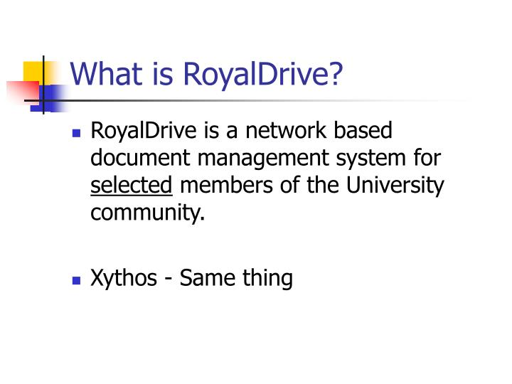 What is RoyalDrive?