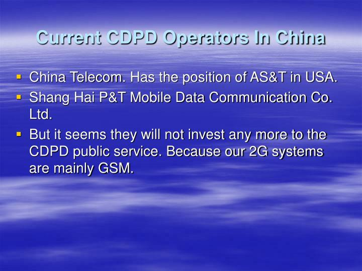 Current CDPD Operators In China